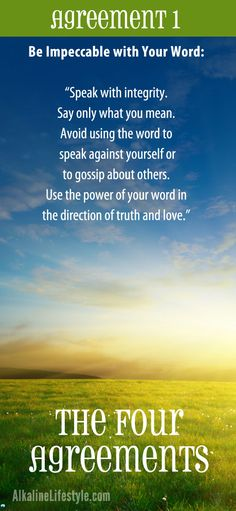 The Four Agreements by Don Miguel Ruiz. This is Agreement English Wisdom, Toltec Wisdom, Reiki Quotes, Quotes To Live By, Life Quotes, The Four Agreements, Words To Use, Special Quotes, Words Worth
