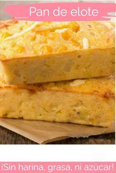 pan de elote sin harina ni azucar | CocinaDelirante Bread Recipes, Cake Recipes, Mexican Food Recipes, Ethnic Recipes, Healthy Deserts, Sin Gluten, Cornbread, Sweets, Dinner
