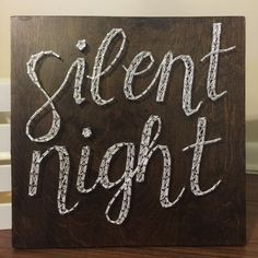 Silent Night string art by SeasonOfSeeking on Etsy https://www.etsy.com/listing/250637924/silent-night-string-art