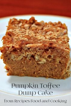 Pumpkin pie bottom with a cake, crunchy toffee top makes this Pumpkin Toffee Dump Cake an easy to make family favorite. - Recipes, Food and Cooking