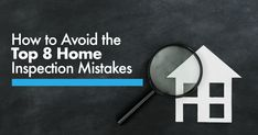 Find out how to prevent the pitfalls that can derail your home inspection. Avoid these Top 8 Home Inspection Mistakes! Septic Inspection, Home Inspection, Home Buying Tips, New Neighbors, Real Estate Leads, Severe Weather, Lead Generation, Peace Of Mind, Mistakes