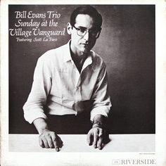 """Sunday At The Village Vanguard""  ***  Bill Evans Trio  (1961)"