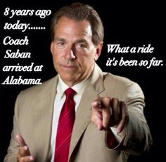 1.3.2007 - 1.3.2015: So thankful for Coach Nick Saban!