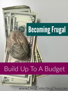 Becoming Frugal :: Building up to Your Budget
