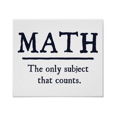 Math The Only Subject That Counts Poster ($8.85) ❤ liked on Polyvore featuring home, home decor and wall art