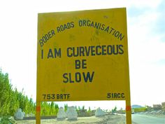 AMUSING ROAD SIGNS IN INDIA. Image: Road Signs In India (© BARCROFT MEDIA/Ajay Jain) ->(lol)
