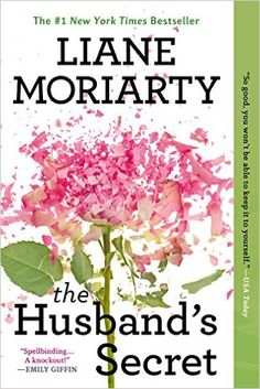 Fans of Gillian Flynn's Gone Girl will love these 24 thrillers, including The Husband's Secret by Liane Moriarty.