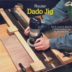 Router Dado Jig Plans - Joinery Tips, Jigs and Techniques - Woodwork, Woodworking, Woodworking Tips, Woodworking Techniques
