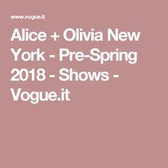 Alice + Olivia New York - Pre-Spring 2018 - Shows - Vogue.it