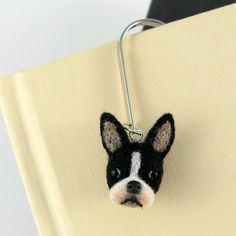 Felted Boston Terrier Bookmark  $50.00  Cute!  Love my Boston