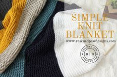 SIMPLE STRIPED KNIT BLANKET PATTERN by Rescued Paw Designs