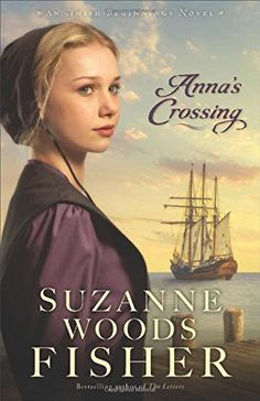 Anna's Crossing: An Amish Beginnings Novel by Suzanne Woods Fisher http://www.amazon.com/dp/0800723198/ref=cm_sw_r_pi_dp_OZD9ub0E60JWA