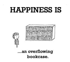 Happiness is... an overflowing bookcase.