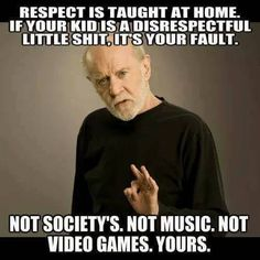 George Carlin's words echoes even to this day Life Quotes Love, Badass Quotes, Wise Quotes, Quotable Quotes, Great Quotes, Quotes To Live By, Inspirational Quotes, Motivational Quotes, Sarcastic Quotes