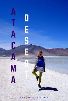 Read about Exploring the Atacama Desert in Northern Chile | Atacama Desert | Things To Do…