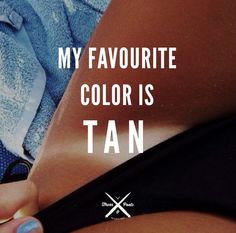 Summer☀️ uploaded by Tanning Quotes, My Favorite Color, My Favorite Things, Tan Bikini, Sometimes I Wonder, Summer Quotes, Beach Girls, Travel Quotes, Find Image