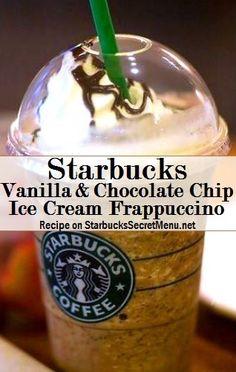 Starbucks Secret Menu Vanilla & Chocolate Chip Ice Cream Frappuccino! Recipe: http://starbuckssecretmenu.net/starbucks-secret-menu-vanilla-chocolate-chip-ice-cream-frappuccino/