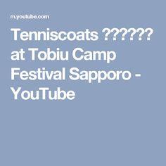 Tenniscoats テニスコーツ at Tobiu Camp Festival Sapporo - YouTube