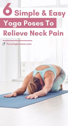 6 Easy Yoga Poses To Relieve Neck Pain | yoga for neck tension, yoga for neck pain.     Get rid of your neck pains with these yoga poses for neck tension! Start practicing these yoga sequences to help relieve neck stiffness. It can also help prevent neck pains in the future. #yoga #yogaposes #neckpain #yogafornecktension yoga poses for beginners YOGA POSES FOR BEGINNERS | IN.PINTEREST.COM HEALTH EDUCRATSWEB