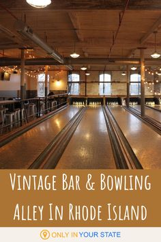 There's A Vintage Bowling Alley From The In Rhode Island Called BreakTime Bowl & Bar Vintage Bar, Getting Drunk, Winter Activities, Rhodes, Rhode Island, Day Trip, Fun Food, Bowling, Attraction