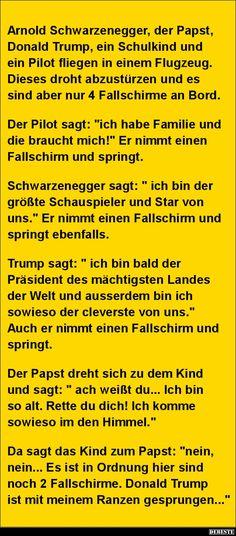 Arnold Schwarzenegger, der Papst, Donald Trump.. | Lustige Bilder, Sprüche, Witze, echt lustig