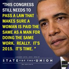 1/20/15 President Barack Obama delivers his 6th State of the Union. #SOTU2015 #EqualPay