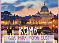 Guía de Italia para mochileros. Una recopilación con todos nuestros artículos de Italia, nuestras recomendaciones, recorridos en ciudades, gastronomía y más