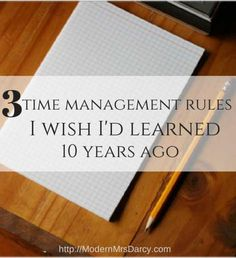 3 time management rules I wish I'd learned 10 years ago