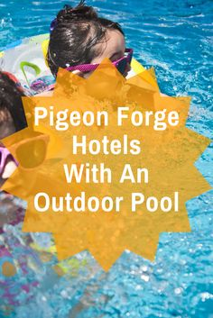 Here at the best Pigeon Forge Hotels With An Outdoor Pool!