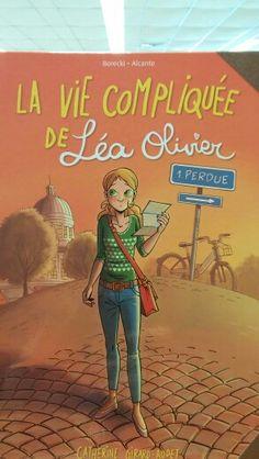 2015-03-09 BD La vie compliquée de Léa Olivier 1 Perdue (BD LÉA T. 1) Sisters, Heaven, Comic Books, Olive Tree, Amigos, Sky, Heavens, Cartoons, Comics