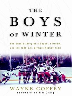 """Once upon a time, they taught us to believe. They were the 1980 U.S. Olympic hockey team, a blue-collar bunch led by an unconventional coach, and they engineered perhaps the greatest sports moment of the twentieth century. Their """"Miracle on Ice"""" has become a national fairy tale, but the real Cinderella story is even more remarkable."""