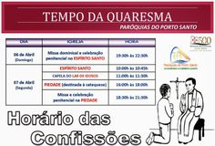 PARÓQUIAS DO PORTO SANTO: Horário das confissões no tempo da Quaresma para a...