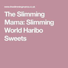 The Slimming Mama: Slimming World Haribo Sweets Banana Oat Cookies, Banana Oats, Slimming World Egg Muffins, Slimming World Haribo, Haribo Sweets, Thai Fish Cakes, Sweet Chilli Sauce, Microwave Recipes, Easy Recipes