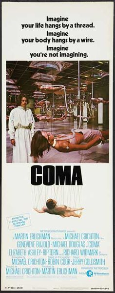 COMA (1977) is a Cinema Trash Classic  with Genevieve Bujold playing a doctor who discovers that an alarming rate of young healthy patients having simple procedures ended up in comas in the hospital she works.The coma patients are shipped to an institute to be care for, but is actually a front for black market of organs. Look for Micheal Douglas, Rip Torn and Richard Widmark. Tom Selleck plays one of the healthy patients who ends uo in a coma.
