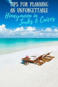 Tips For Planning An Unforgettable Honeymoon In Turks & Caicos