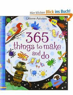 365 Things to Make and Do: (Usborne Activities): Amazon.de: Fiona Watt: Englische Bücher