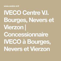 IVECO Centre V.I. Bourges, Nevers et Vierzon | Concessionnaire IVECO à Bourges, Nevers et Vierzon