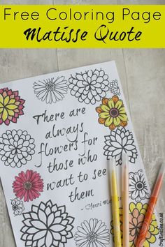 Free Inspirational Quote Adult Coloring Page With A Cute Flowers Design Click Now To Get