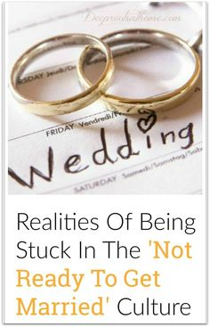 Realities Of Being Stuck In The 'Not Ready To Get Married' Culture