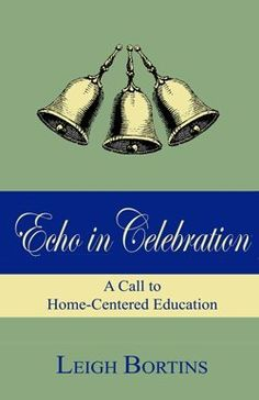 Echo in Celebration: A Call to Home-Centered Education by Leigh Bortins http://www.amazon.com/dp/0979833302/ref=cm_sw_r_pi_dp_clLNvb1TEFG9E