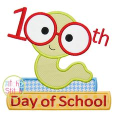 """100th Day Book Worm Applique, """"Day of School"""" text is included, size(s) 4x4, 5x7, and 6x10  INSTANT DOWNLOAD now available by TheItch2Stitch on Etsy https://www.etsy.com/listing/217717877/100th-day-book-worm-applique-day-of"""