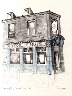 The Gosforth Hotel, Gosforth, Newcastle. Pencil and watercolour by Dean Thody