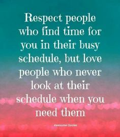 Love those, who don't care about their schedule when you need them.<33333