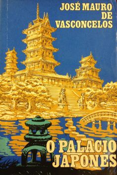 VASCONCELOS, José Mauro de. O Palácio Japonês. 1. ed. São Paulo: Melhoramentos, 1969. Autógrafo do autor.