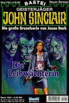 John Sinclair Nr. 1054: Die Leibwächterin
