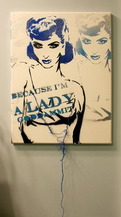 BECAUSE IM a LADY 11x14 Mixed Media Graffiti and Pop Art Inspired Original Painting on Canvas