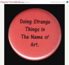 It's All For My Art Button, $2.55