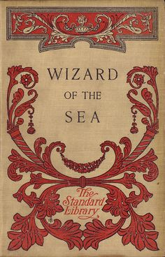 """""""Wizard of the Sea"""" by Roy Rockwood, another turn of the century classic. 