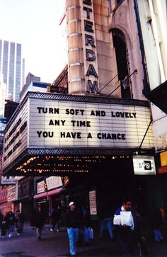 """TURN SOFT & LOVELY ANY TIME YOU HAVE A CHANCE."""