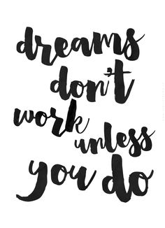 Dreams don't work..